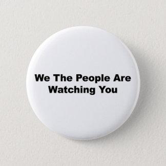 Badges Nous les personnes vous observons