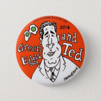 Badges Oeufs verts et Ted Cruz pour le président
