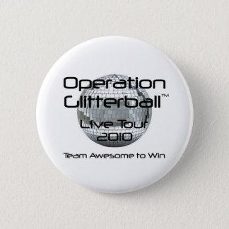 Badges Opération Glitterball : Le bouton vivant de visite