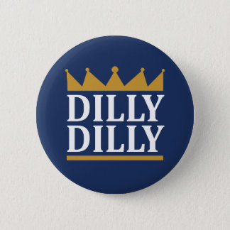 Badges Or de Dilly Dilly
