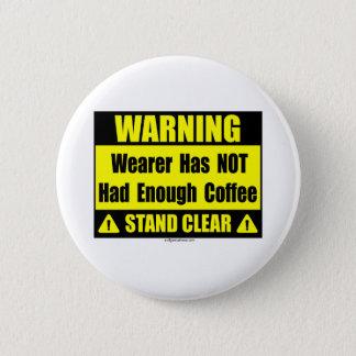 Badges panneau d'avertissement de café