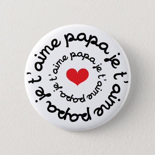 Badges Papa / Dad / Daddy / Vati / Pappa