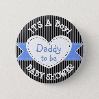 Badges Papa rayé bleu de bouton de baby shower à être
