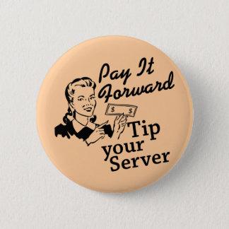 Badges Payez-le en avant, inclinez votre serveur