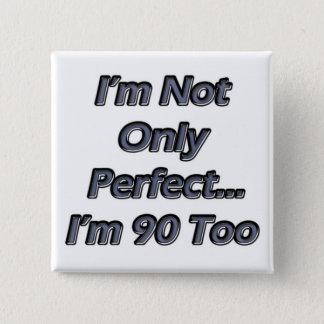 Badges Perfectionnez 90 ans