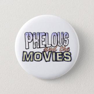 Badges Phelous et le bouton de films