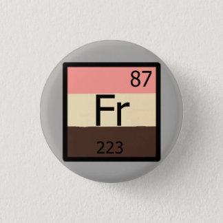 Badges Pin de Feedist de Tableau périodique de francium