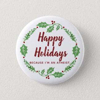 Badges Pin fier d'athée bonnes fêtes