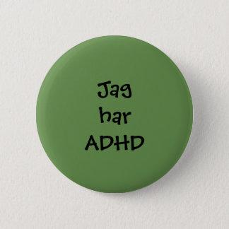 """Badges Pin """"Jag har ADHD"""""""