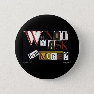 Badges Pourquoi ne pas demander plus ?