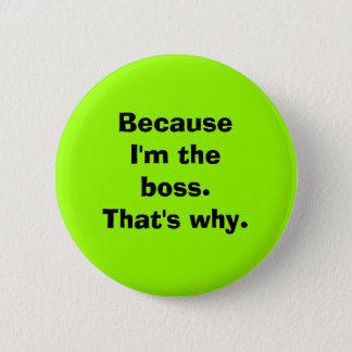 Badges Puisque je suis le patron