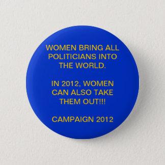 BADGES PUISSANCE DE FEMME - CAMPAGNE PRÉSIDENTIELLE 2012