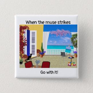 """Badges """"Quand la muse frappe"""" le bouton"""