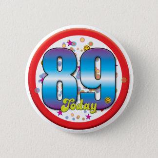 Badges quatre-vingt-dix-neuvième Anniversaire aujourd'hui