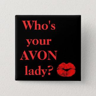 Badges Qui est votre Madame d'AVON ?