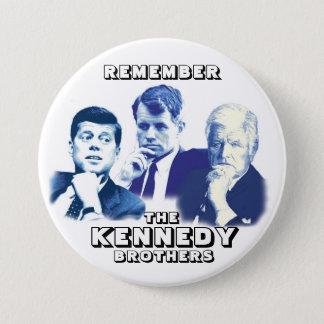Badges Rappelez-vous les frères de Kennedy