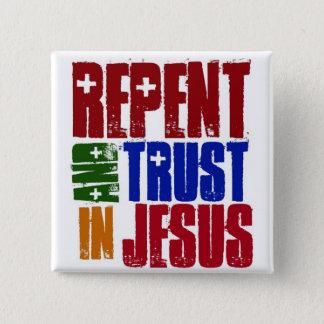 Badges Repentissez-vous et faites confiance en Jésus