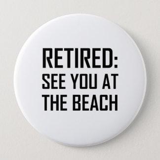 Badges Retiré voyez-vous à la plage