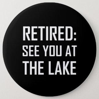 Badges Retiré voyez-vous au lac