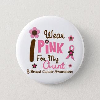 Badges Rose d'usage du cancer du sein I pour ma tante 12