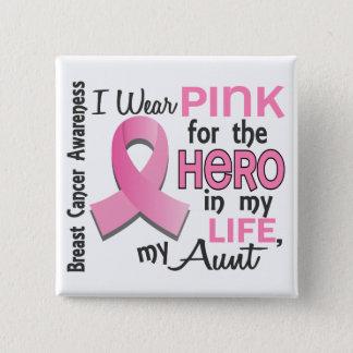 Badges Rose pour le héros dans ma tante cancer du sein de