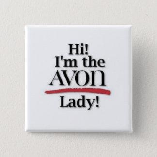 """Badges """"Salut ! Je suis Madame d'AVON ! """"Bouton"""