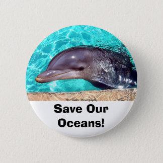 Badges Sauvez nos océans ! Bouton de photo de dauphin