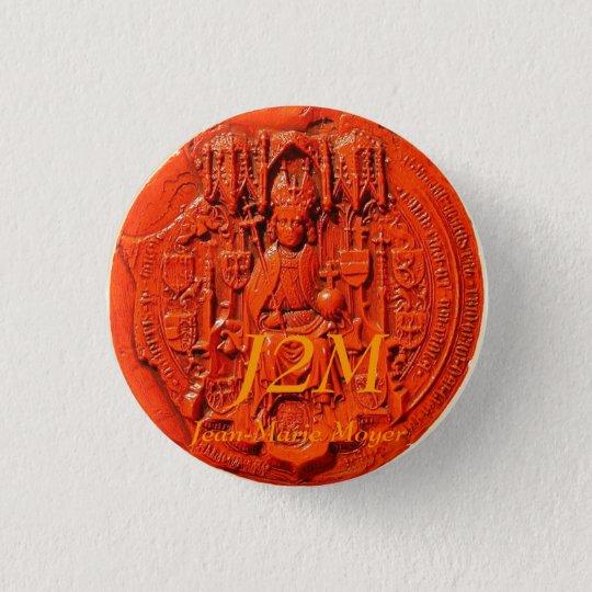 Badges sceau médiéval , J2M, Jean-Marie Moyer