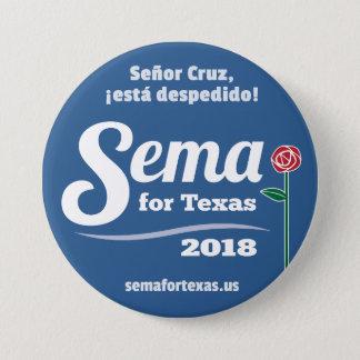 """Badges Sema pour le Texas 2018 3"""" bouton"""
