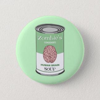 Badges Soupe à l'esprit humain du zombi