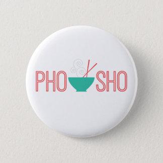 Badges Soupe de nouilles vietnamienne de Pho Sho
