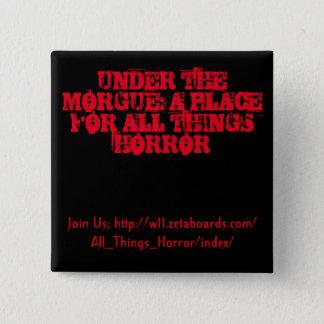 Badges Sous le bouton de morgue (noir et rouge)