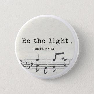 Badges Soyez le lumière-Matt - bible contre des cadeaux,