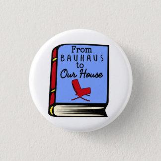 Badges Tom Wolfe de Bauhaus à notre bouton de livre de