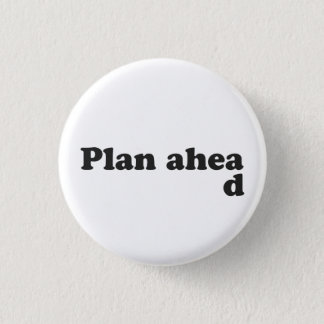 Badges Toujours plan en avant