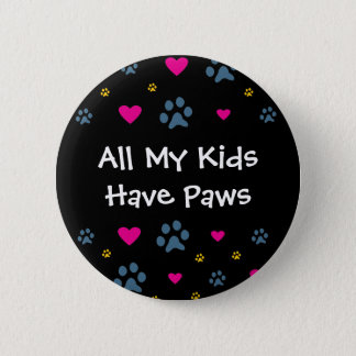 Badges Tous mes Enfant-Enfants ont des pattes