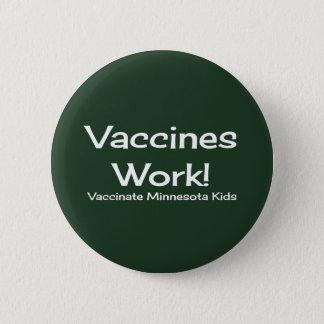 Badges Travail de vaccins, Minnesota ! Bouton