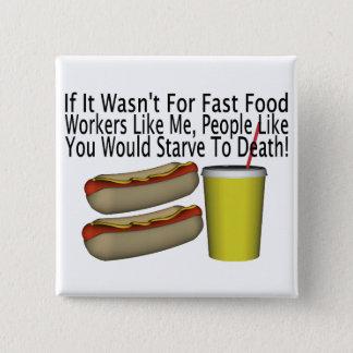 Badges Travailleur d'aliments de préparation rapide
