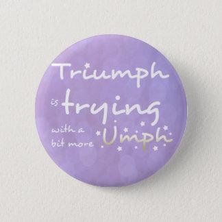 Badges Triumph essaye avec un peu plus d'umph