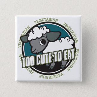 Badges Trop mignon pour manger des moutons