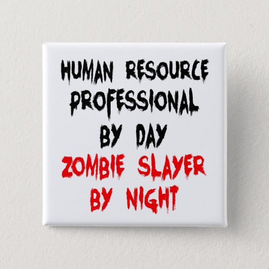 Badges Tueur professionnel de zombi de ressource humaine