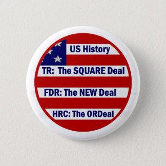 Badges U.S. Histoire et Hillary Clinton