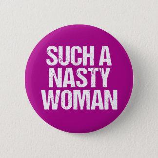 Badges Une femme si méchante Hillary