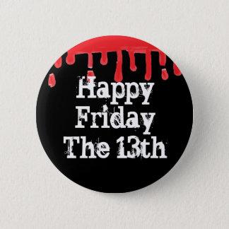 Badges Vendredi heureux le 13ème bouton effrayant de sang