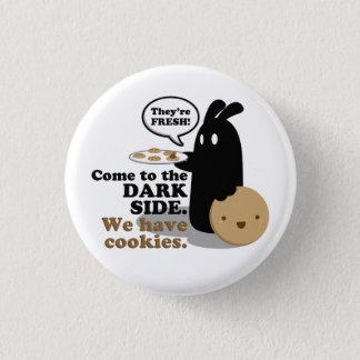Badges Venez au côté en noir. Nous prenons des biscuits.