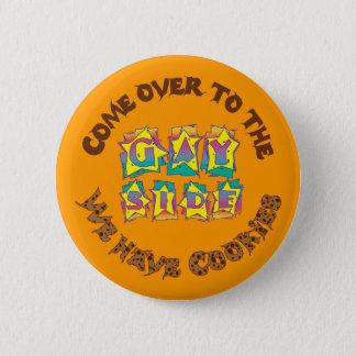 Badges Venez au côté gai