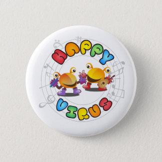 Badges Virus heureux - insigne