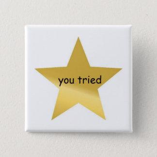 Badges Vous avez essayé le bouton