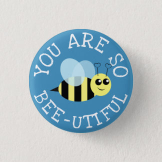 Badges Vous êtes ainsi abeille Utiful