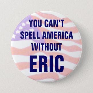 Badges Vous ne pouvez pas orthographier l'Amérique sans